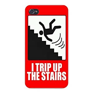 "Apple Iphone Custom Case 4 4s Snap on - ""I Trip Up The Stairs"