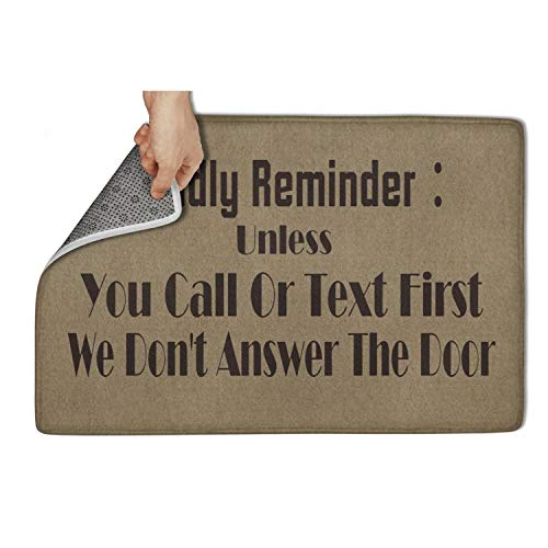 FullBo Friendly Reminder Unless You Call Or Text First We Don't Answer Non Slip Soft Doormat Indoor/Bedroom/Front Door/Bathroom/Kichten Mats 23.5x15.5IN]()