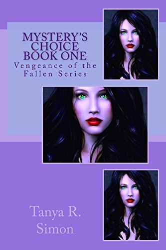 Mystery's Choice (Vengeance Of The Fallen Book 1)
