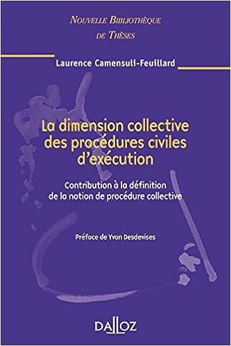 f9f49f71493d66 La dimension collective des procédures civiles d exécution. Volume 73   Contribution à la