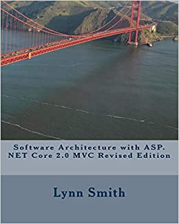 Software Architecture with ASP NET Core 2 0 MVC Revised Edition