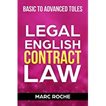 Legal English: Contract Law: Basic to Advanced TOLES (Legal English and TOLES Preparation Book 1)