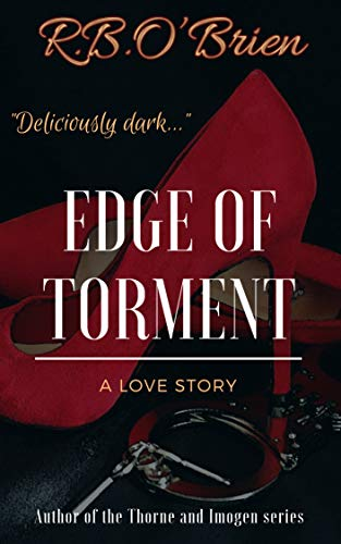 Edge of Torment: (A BDSM Romance)