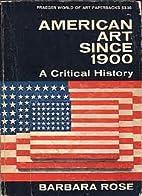 American Art Since 1900.