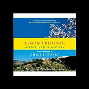 The Almond Blossom Appreciation Society Audiobook