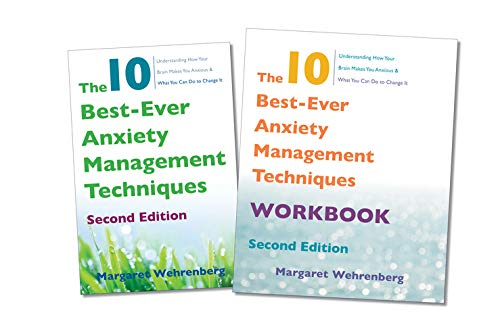 The 10 Best-Ever Anxiety Management Techniques, 2nd Edition Two-Book Set (The 10 Best Ever Anxiety Management Techniques Workbook)