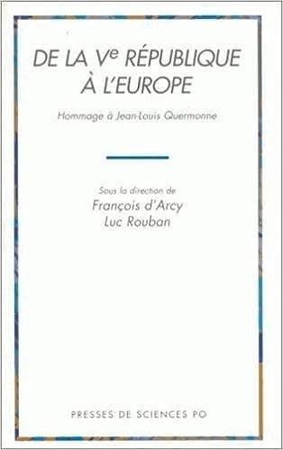 De la Ve République à l'Europe : Hommage à Jean-Louis Quermonne pdf, epub ebook