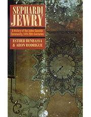 Sephardi Jewry: A History of the Judeo-Spanish Community, 14th-20th Centuries