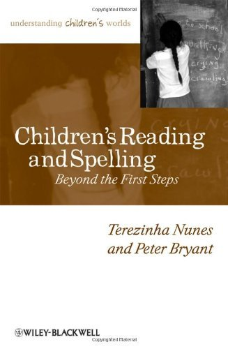 Spelling Steps (Children's Reading and Spelling: Beyond the First Steps (Understanding Children's Worlds))