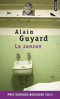 La Zonzon : roman