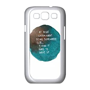 Samsung Galaxy S3 9300 Cell Phone Case White quotes dream at night being someone else SUX_869023