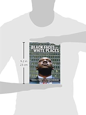 Black Faces in White Places: 10 Game-Changing Strategies to ...