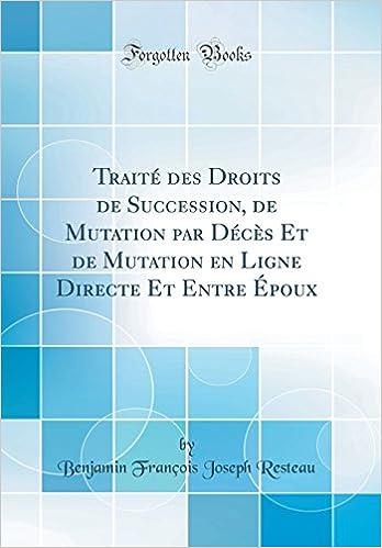 Amazon Fr Traite Des Droits De Succession De Mutation Par Deces