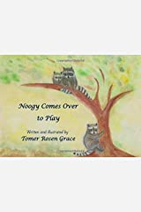 Noogy Comes Over to Play: A Story of Three little Raccoons (Booly and Dooly the Little Raccoons) Paperback
