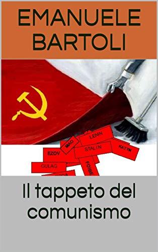 Stalin e il comunismo (Italian Edition)
