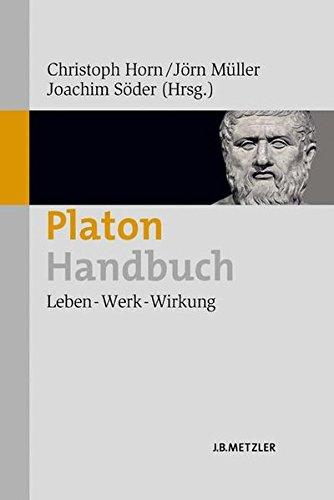 Platon-Handbuch: Leben – Werk – Wirkung