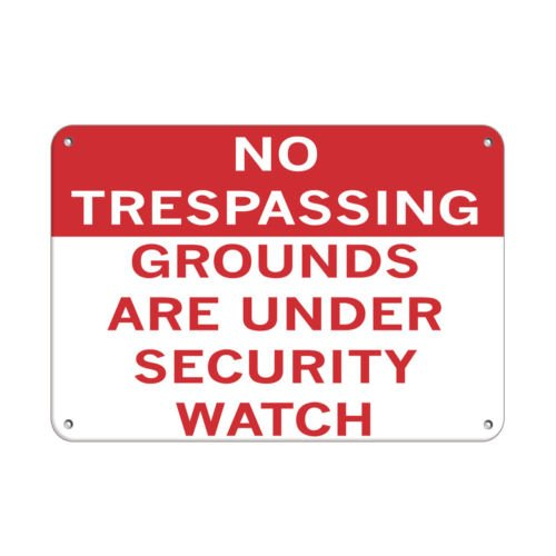 No Trespassing Grounds Area Under Security Watch Aluminum METAL Sign 18 inch x 24 inch custom Home Outdoor garadge Cave decor