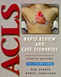 img - for ACLS Rapid Review and Case Scenarios by Ken Grauer (1996-08-03) book / textbook / text book