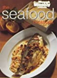 The Essential Seafood Cookbook, , 1863961542