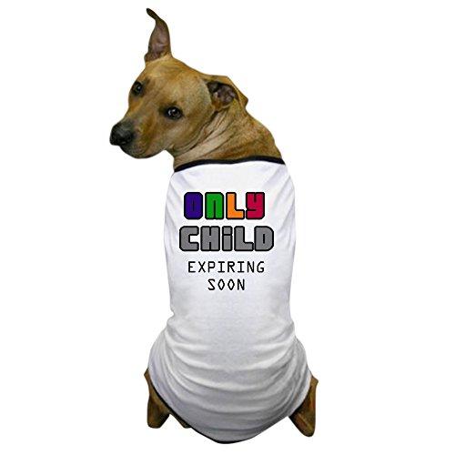 CafePress - Only Child - Dog T-Shirt, Pet Clothing, Funny Dog Costume (T-shirts Dog Personalized)