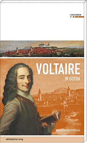 Voltaire in Gotha (Stationen Band 7)
