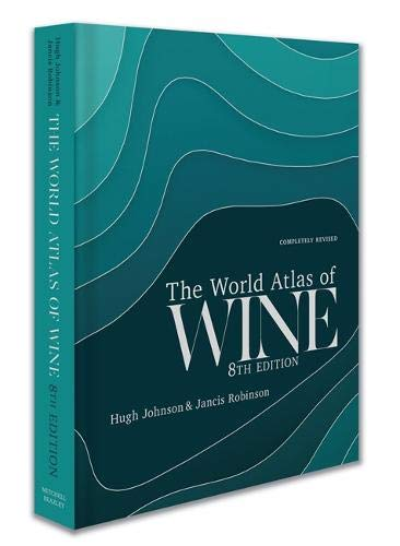 World Atlas Of Wine - 8th Edition por Jancis Robinson