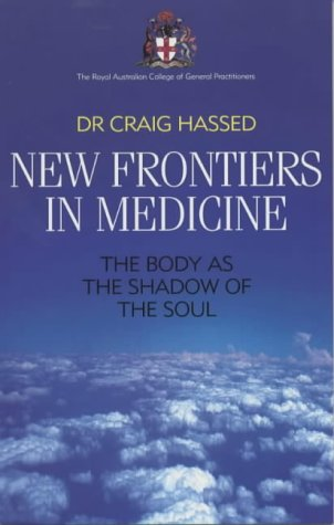 Download New Frontiers in Medicine: The Body as the Shadow of the Soul ebook