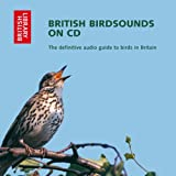 British Bird Sounds on CD: The Definitive Audio Guide to Birds in Britain