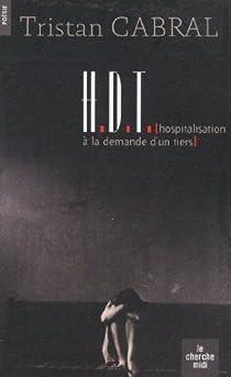HDT (Hospitalisation à la demande d'un tiers) par Cabral