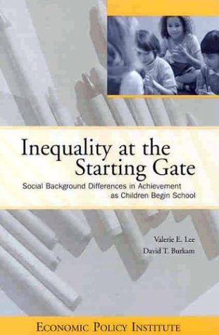 Inequality at the Starting Gate: Social Background Differences in Achievement as Children Begin School