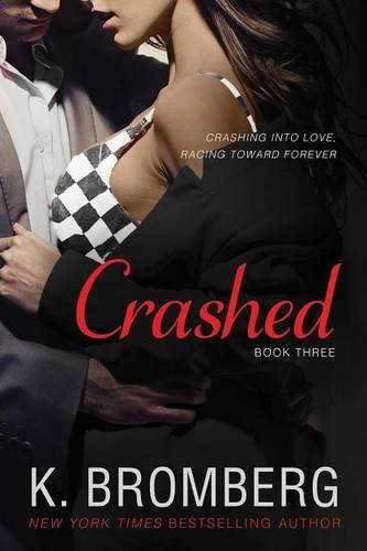 Crashed (The Driven Trilogy)