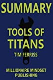 img - for Summary: Tools of Titans by Tim Ferriss book / textbook / text book