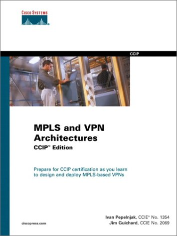 [Free] MPLS and VPN Architectures [P.D.F]