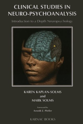 Pdf Download Clinical Studies In Neuro Psychoanalysis An