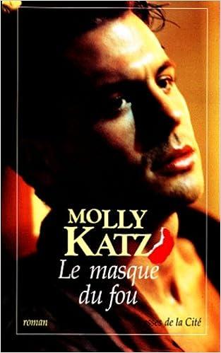 LE MASQUE DU FOU de Molly Katz 41JJDQK3E2L._SX311_BO1,204,203,200_