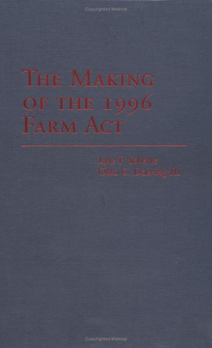 Making Of The 1996 Farm Act