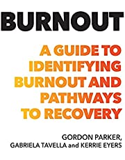 Burnout: A guide to identifying burnout and pathways to recovery