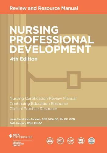 Nursing Professional Development Review Manual, 3rd Edition Ellen Gorbunoff