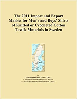 The 2011 Import and Export Market for Men's and Boys' Shirts of Knitted or Crocheted Cotton Textile Materials in Sweden
