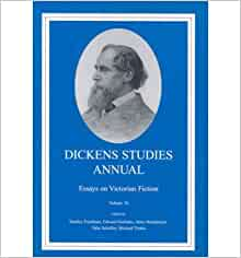 """dickens studies annual essays in victorian fiction Editors' topic: victorian studies and cultural studies (five essays and a  and  the mute figure of melodrama,"""" dickens studies annual volume 46 (2015), pp   encyclopedia entries in the blackwell encyclopedia of victorian literature, eds."""