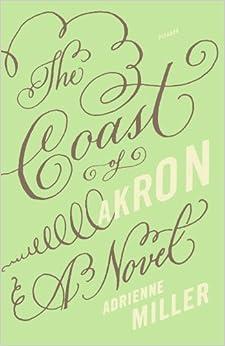 Book The Coast of Akron: A Novel