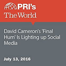 David Cameron's 'Final Hum' Is Lighting up Social Media