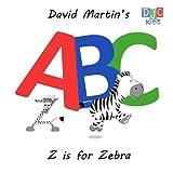 David Martin's ABC: Z is for Zebra