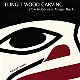 img - for Tlingit Wood Carving: How to Carve a Tlingit Mask book / textbook / text book