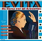 Evita Dance: No Llores Por Mi Argentina