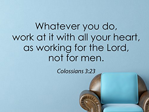 """Colossians 3:23 Bible Quote Inspirational Motivational Wall Decal Home Décor """"Whatever You Do"""" 42x17 Inches (3 23 Colossians)"""