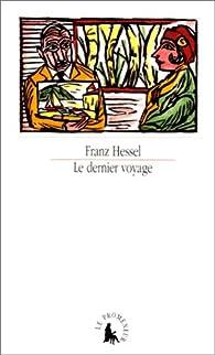 Le dernier voyage par Franz Hessel