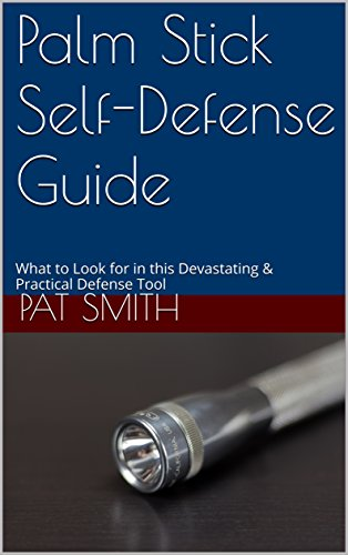 Palm Stick Self-Defense Guide: What to Look for in this Devastating & Practical Defense Tool