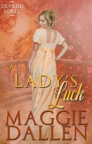 A Lady's Luck (Devilish Lords Book 4)