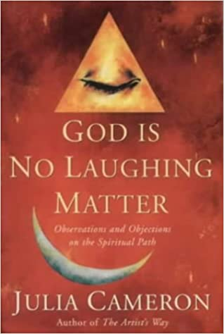 God is No Laughing Matter: Observations and Objections on the Spiritual Path (A Pan Self-Discovery Title)